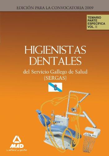 9788467615210: Higienistas Dentales Del Servicio Gallego De Salud (Sergas). Temario Parte Específica. Volumen Ii