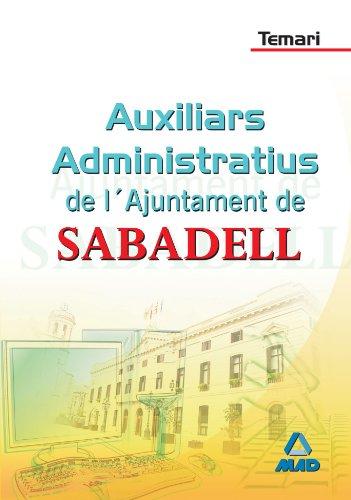 9788467616750: Auxiliars Administratius de L'Ajuntament de Sabadell. Temari (Spanish Edition)