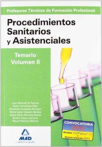 9788467617283: Profesores Técnicos de Formación Profesional. Procedimientos Sanitarios y Asistenciales. Temario. Volumen II (Spanish Edition)