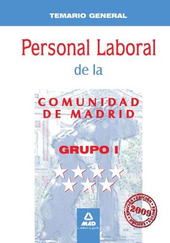 9788467617801: Personal Laboral de la Comunidad de Madrid. Grupo I. Temario General (Spanish Edition)