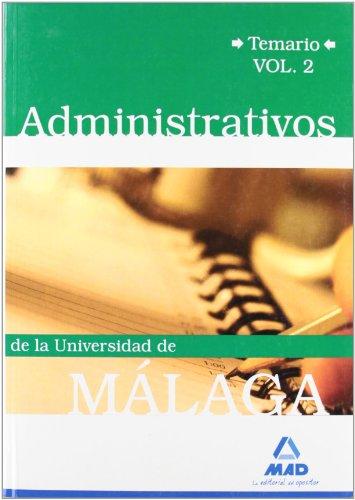 9788467619201: Administrativos De La Universidad De Málaga. Temario. Volumen Ii