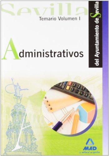 9788467619317: Administrativos del Ayuntamiento de Sevilla. Temario Vol. I (Spanish Edition)