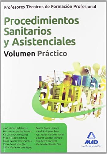 9788467620757: Procedimientos Sanitarios Y Asistenciales - Vol. Practico (Profesores Eso - Fp 2012)