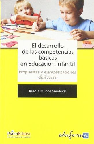 9788467622218: El Desarrollo de las Competencias Básicas en Educación Infantil (Spanish Edition)
