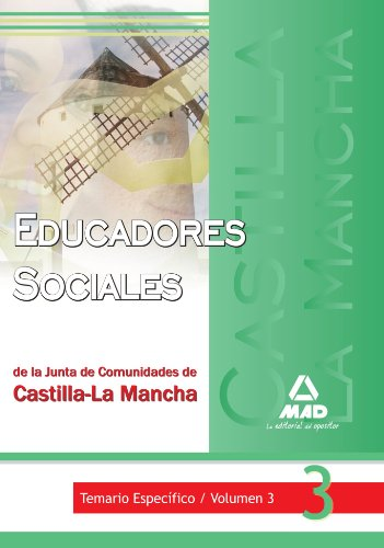 9788467622393: Educadores Sociales De La Junta De Comunidades De Castilla-La Mancha. Temario Específico. Volumen Iii