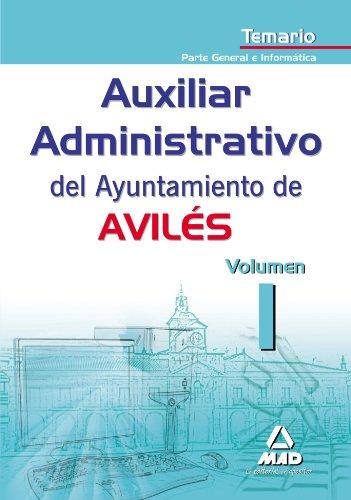9788467625462: Auxiliares Administrativos del Ayuntamiento de Aviles. Temario Volumen I. Parte General e Informática (Spanish Edition)