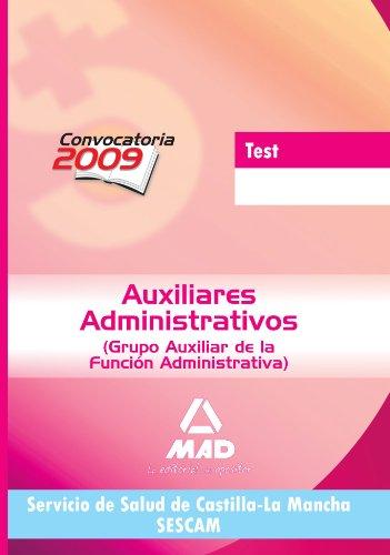 9788467627022: Auxiliares Administrativos del Servicio de Salud de Castilla-La Mancha (S.E.S.C.A.M.). Test (Spanish Edition)