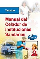 9788467627206: Manual Del Celador De Instituciones Sanitarias