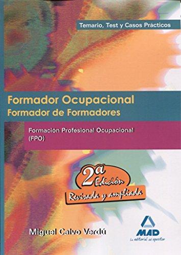 9788467627459: Formador Ocupacional. Formacion Profesional Ocupacional. Temario Test y Casos Practicos