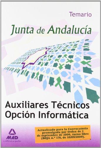 9788467627749: Auxiliares Técnicos Opcion Informática de la Junta de Andalucia. Temario (Spanish Edition)