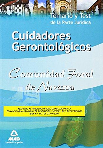 9788467628135: Cuidadores Gerontológicos de la Comunidad Foral de Navarra. Temario y Test de la Parte Jurídica (Spanish Edition)
