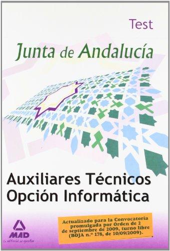 9788467628258: Auxiliares Técnicos De Informática De La Junta De Andalucia. Test