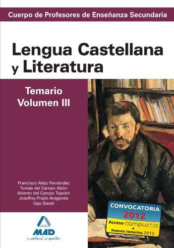 9788467628371: Cuerpo De Profesores De Enseñanza Secundaria. Lengua Castellana y Literatura. Temario. Volumen III (Spanish Edition)