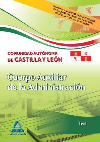 9788467630268: Cuerpo Auxiliar De La Administración De La Comunidad Autónoma De Castilla Y León. Test