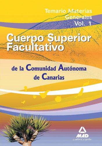 9788467630923: Cuerpo Superior Facultativo de la Comunidad Autónoma de Canarias. Temario Materias Generales. Volumen 1 (Spanish Edition)