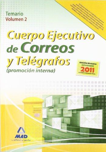 9788467631357: Temario Ii - P.Interna - Cuerpo Ejecutivo Correos Y Telegrafos (Correos 2012)
