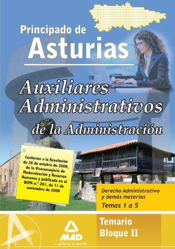 9788467631685: Auxiliares Administrativo De La Administración Del Principado De Asturias. Temario Bloque Ii. Derecho Administrativo Y Demás Materias. Temas 1 Al 5.