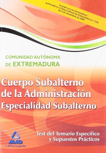 9788467632750: Cuerpo de Subalterno (Especialidad Subalterno) de la Administración de la Comunidad Autónoma de Extremadura. Test del Temario Específico y Supuestos Prácticos (Spanish Edition)