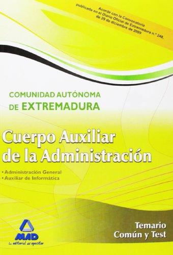 9788467633498: Cuerpo Auxiliar de la Administración de la Comunidad Autónoma de Extremadura. Temario común y test (Spanish Edition)