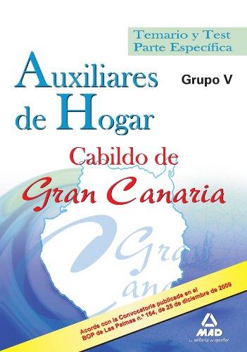 9788467634150: Auxiliares de Hogar del Cabildo de Gran Canaria (Grupo V). Temario y test parte específica (Spanish Edition)