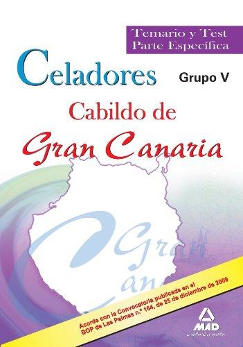 9788467634174: Celadores Del Cabildo De Gran Canaria (Grupo V). Temario Y Test Parte Específica.