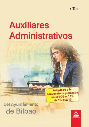 9788467635331: Auxiliares Administrativos Del Ayuntamiento De Bilbao. Test