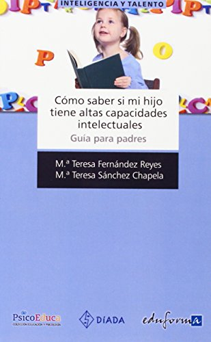 9788467636116: Cómo saber si mi hijo tiene altas capacidades intelectuales (Spanish Edition)