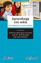 9788467636178: Aprendizaje Con Wikis (Psicologia Y Educacion)