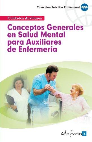 9788467637489: Conceptos Generales en Salud Mental Para Auxiliares De Enfermería (Spanish Edition)