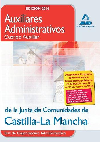 9788467638202: Auxiliares Administrativos (Cuerpo Auxiliar) De La Junta De Comunidades De Castilla-La Mancha. Test De Organización Administrativa