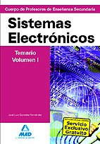 9788467638288: Cuerpo de profesores de enseñanza secundaria. Sistemas electrónicos. Temario. Volumen i (Profesores Eso - Fp 2012) - 9788467638288