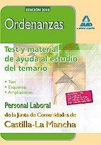 9788467638523: Ordenanzas. Personal Laboral De La Junta De Comunidades De Castilla-La Mancha. Test Y Material De Ayuda Al Estudio Del Temario