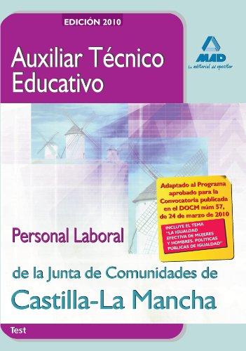9788467639070: Auxiliar Técnico Educativo. Personal Laboral De La Junta De Comunidades De Castilla-La Mancha. Test
