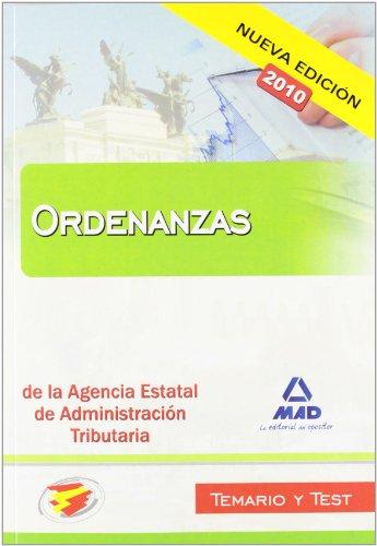 9788467639605: Ordenanzas de la Agencia Estatal de Administración Tributaria. Temario y test