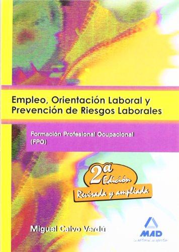 9788467639629: Empleo, Orientación Laboral Y Prevención De Riesgos Laborales
