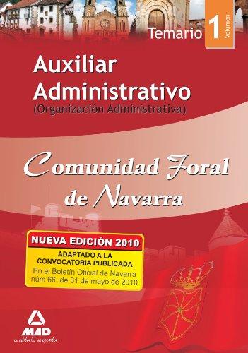 9788467643183: Auxiliar Administrativo De La Comunidad Foral De Navarra. Temario Volumen I. (Organización Administrativa)