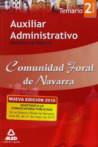 9788467643190: Auxiliar Administrativo de la Comunidad Foral de Navarra. Temario Volumen II (Normativa Básica) (Spanish Edition)