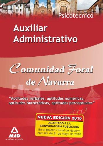 9788467643404: Auxiliar Administrativo De La Comunidad Foral De Navarra. Psicotécnico