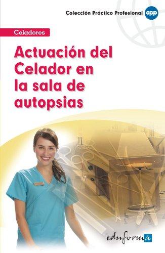 9788467643572: Actuación Del Celador En La Sala De Autopsias