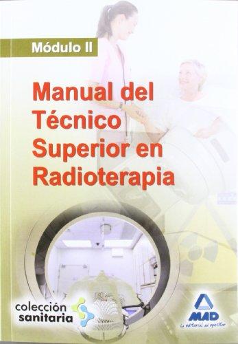 9788467644234: Manual del Técnico Superior en Radioterapia. Módulo II.