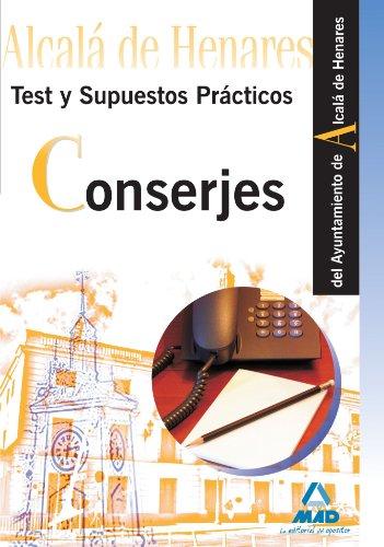 9788467645071: Conserjes del Ayuntamiento de Alcalá de Henares. Test y supuestos prácticos (Spanish Edition)