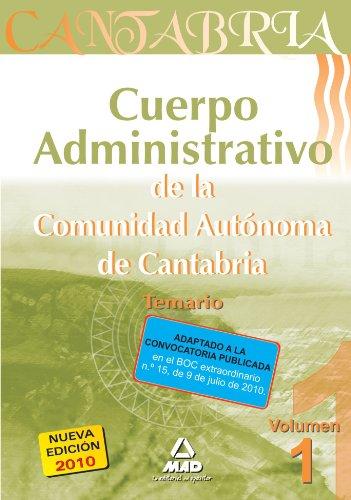 9788467645750: Cuerpo Administrativo de la Comunidad Autónoma de Cantabria. Temario. Volumen 1 (Spanish Edition)