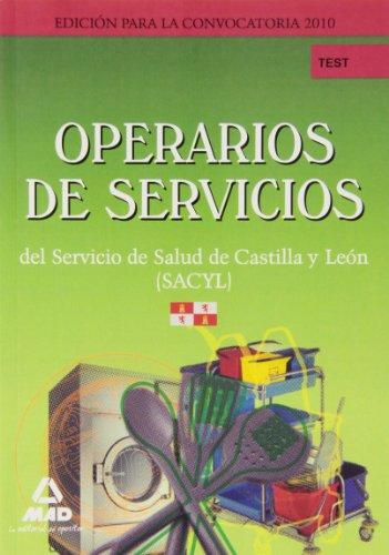 9788467646030: Operarios De Servicios Del Servicio De Salud De Castilla Y León (Sacyl). Test