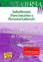 9788467646634: Subalternos (Funcionarios Y Personal Laboral) De La Comunidad Autónoma De Cantabria. Temario Y Test Materias Específicas.