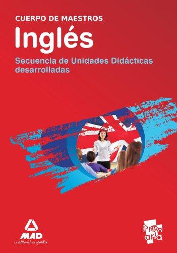 9788467647440: Cuerpo De Maestro. Inglés. Secuencia De Unidades Didácticas Desarrolladas (Maestros 2013)