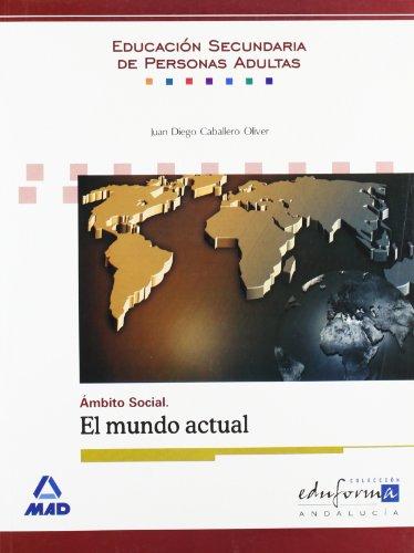 9788467647730: Ámbito social : El mundo actual, educación secundaria de adultos (Andalucía)