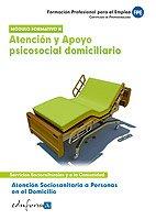 9788467648461: Atención Sociosanitaria a personas en el domicilio.Atención y apoyo psicosocial domiciliario