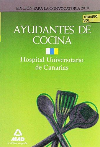 9788467648799: Ayudantes de Cocina del Hospital Universitario de Canarias. Temario. Volumen II (Spanish Edition)