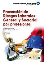 9788467650532: Prevención de riesgos laborales general y sectorial por profesiones