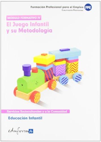 9788467651713: Educación Infantil. El Juego Infantil Y Su Metodología. Certificado De Profesionalidad